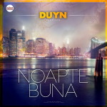 New Single: Duyn – Noapte Buna