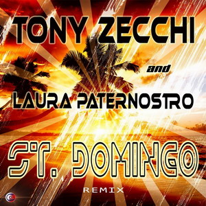 Tony Zecchi & Laura Paternostro - ST. DOMINGO remix