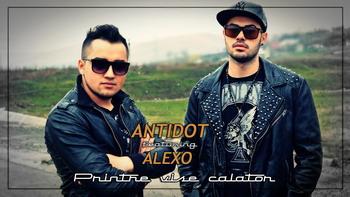 Antidot feat. Alexo - Printre vise calator