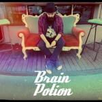 Brain Potion a lansat o noua piesa