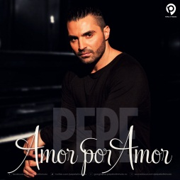 Pepe - Amor por Amor