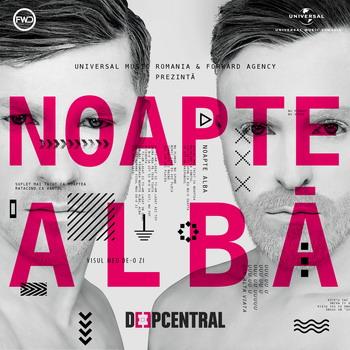 Deepcentral - Noapte alba