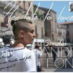 Video: Andrei Leonte – Hesitate To Love