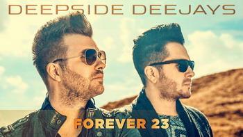 Deepside Deejays - Forever 23