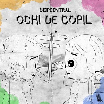 Deepcentral - Ochi de copil