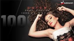 Videoclip: ESTER feat. PHELIPE – 1000 de motive