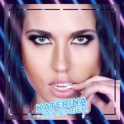 Katerina - Remember