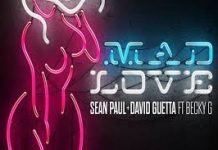 Sean Paul, David Guetta - Mad Love ft. Becky G